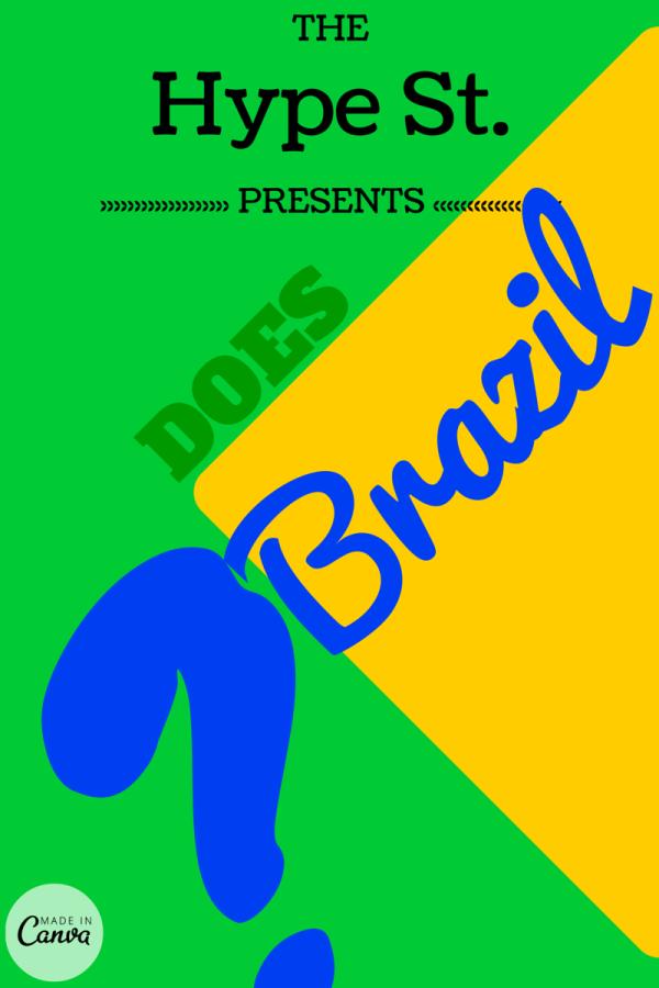 Does Brazil…..